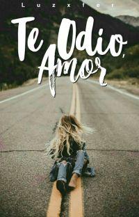 Te Odio, Amor cover
