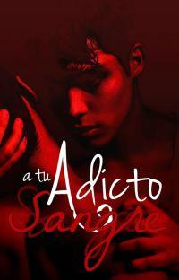 Adicto a Tu Sangre (Superbat) cover
