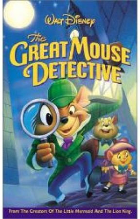My Great Mouse Detective by XxWolfLord95xX