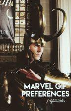 Marvel Gif Preferences ✔️ by -gamoras