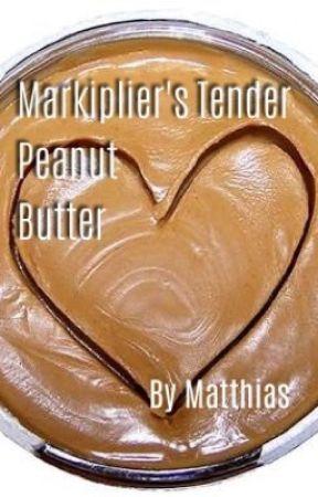 Markiplier's Tender Peanut Butter By Matthias by maracaboiis