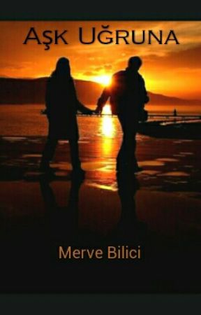 Aşk Uğruna #Wattys2016 by mrv166