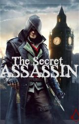 The Secret Assassin-Jacob Frye X OC (Assassin's Creed Syndicate) by sammex10