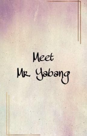 Meet Mr. Yabang (editing) by aereia