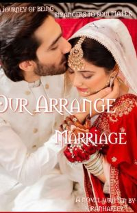 Our Arrange Marriage ( Sequel Of Be Mine.(Completed). cover