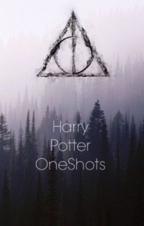 Harry Potter One Shots by _writer_trash_