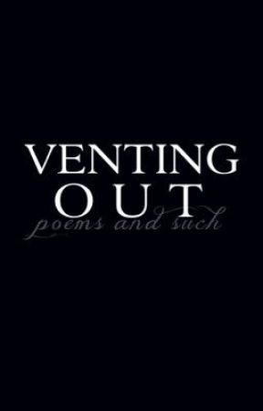 Venting Out by despairic