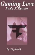 """Gaming Love."" (FaZe X Reader) by cayden66"