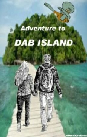 Adventure To Dab Island by officialpatricia