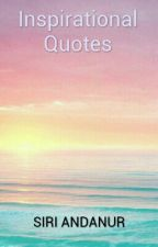 Inspirational Quotes by AndanurSiri