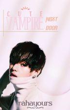 Cute Vampire Next Door by Rahayours