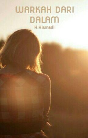 Warkah Dari Dalam by hismadi