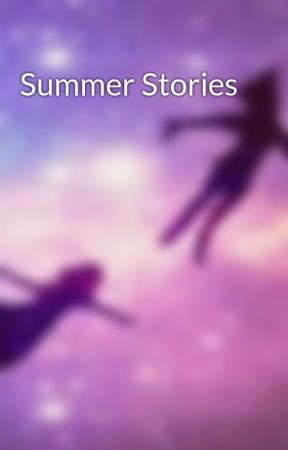 Summer Stories by Dreams-of-Magic