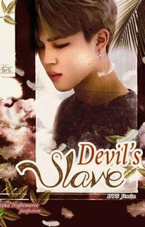 [ON GOING]  DEVIL's SLAVE (18++) + pjm by EiykaNightmaree