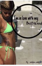 In Love With My Bestfriend (Lesbian Story) (editing) by unknoway