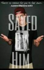 Saved By Him (Sammy Wilkinson) by _samwilkinson13