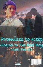 Promises to Keep©(Sequel to The Bad Boy) COMPLETED by bellebug23