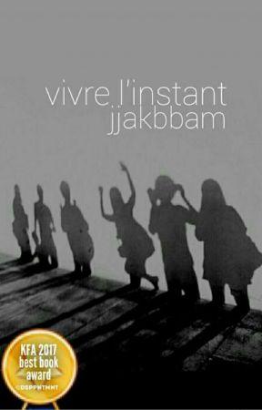 Vivre L'Instant by jjakbbam