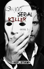 Sweet Serial Killer από nef_stam