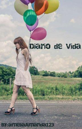 Diario de Vida by ameliaAmanda123