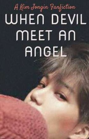 When Devil Meet An Angel    Kim Jong In ✔ by faboolousboo_