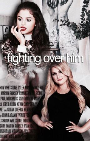 Fighting Over Him  by gloryrevival