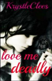 love me deadly cover