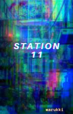 Station 11 by warukkii
