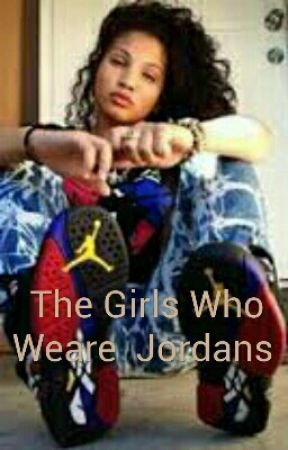 The Girls Who Weare  Jordans  by curryjj