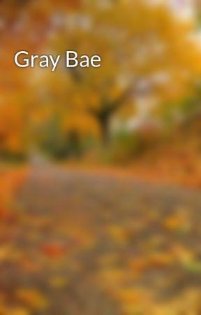 Gray Bae by ShayneDuggan