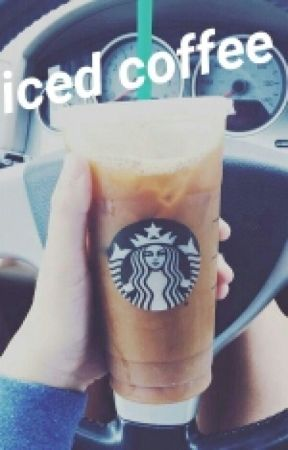 iced coffee// e.t.k(COMING SOON) by lukeandniallsnandos