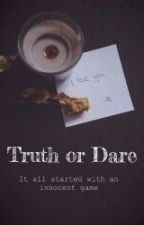 Truth or Dare by Vampiewontchange