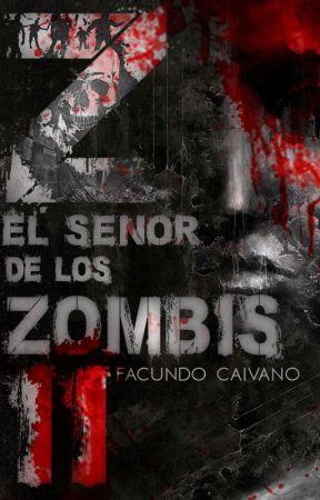 Z El señor de los zombis II by FacundoCaivano
