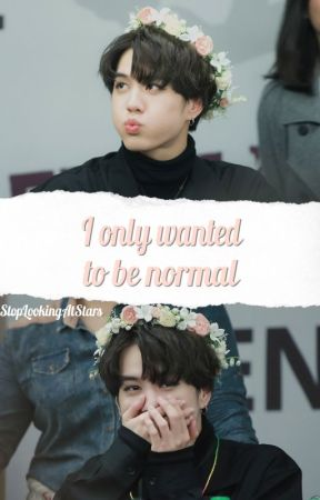 I Only Wanted To Be Normal || Yugyeom ☁ by softies_co