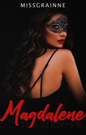 Magdalene: The Stripper by missgrainne