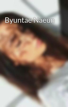 Byuntae Naeun by ImSyaz