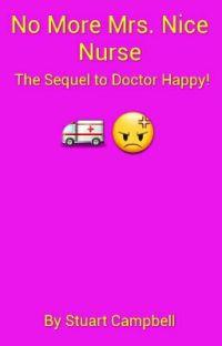 No More Mrs Nice Nurse (Doctor Happy 2) cover