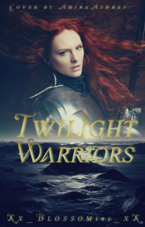 Twlight Warriors  by Xx_Blossom101_xX