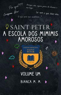 San Peter: A Escola Dos Mimimis Amorosos (Vol. 1) EM REVISÃO cover