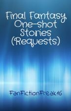 Final Fantasy One-Shot Stories by AuthorMisty