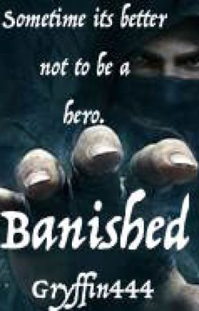 Banished by Gryffin444