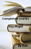 Completed Stories You Might Enjoy cover