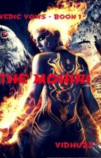 VEDIC VOWS - BOOK 1 THE MOHINI by vidhu25
