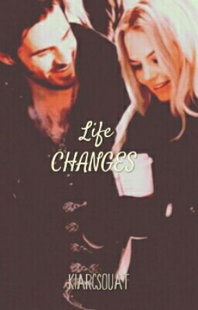 Life Changes by insxne_fxngirl