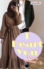 I Heart You , Encik Suami ♡ (Slow Update) by Pepopanda