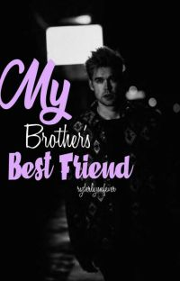 My Brother's Bestfriend (Glee Fanfiction) cover