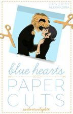 Blue Hearts And Paper Cuts by sailortwilightt
