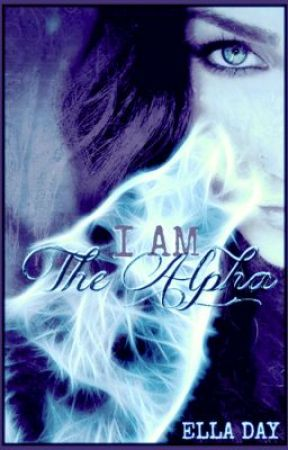 I Am The Alpha (Part 2) by EllaCharlotte