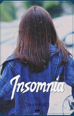 Đọc truyện [I.O.I/SeMi/Drabbles] Insomnia