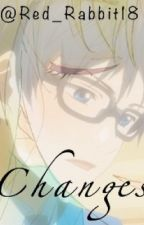 Changes | Your Lie in April Fanfic | Kousei x Kaori by Red_Rabbit18
